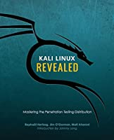 Kali Linux Revealed: Mastering the Penetration Testing Distribution Front Cover