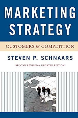 Amazon com: Marketing Strategy: Customers and Competition