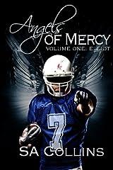Angels of Mercy - Volume One: Elliot: His Summer of Love (Volume 1) Paperback