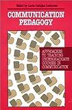 Communication Pedagogy, Thomas M. Duffy and James E. Palmer, 089391911X