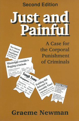 Just And Painful: A Case for Corporal Punishment of...