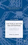 img - for The Public Sector R&D Enterprise: A New Approach to Portfolio Valuation (Science, Technology, and Innovation Policy) Hardcover April 24, 2015 book / textbook / text book