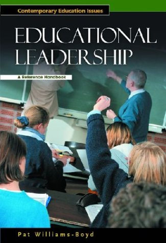 Educational Leadership: A Reference Handbook (Contemporary Education Issues)