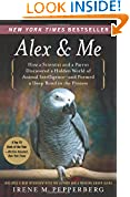 #10: Alex & Me: How a Scientist and a Parrot Discovered a Hidden World of Animal Intelligence-and Formed a Deep Bond in the Process