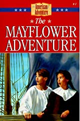 The Mayflower Adventure (The American Adventure Series #1) Paperback