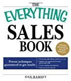 img - for The Everything Sales Book: Proven techniques guaranteed to get results (Everything (Business & Personal Finance)) book / textbook / text book