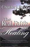 Real Faith And Healing