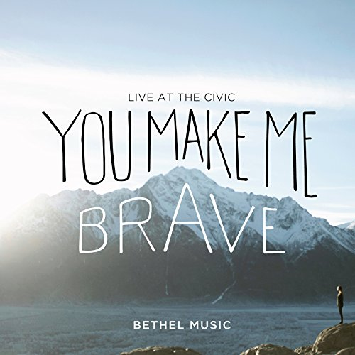 You Make Me Brave by Provident Distribution Group