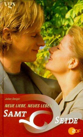 Samt & Seide, Neue Liebe, neues Leben (Samt und Seide)