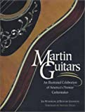 Martin Guitars, Washburn and Richard Johnston, 0762104279