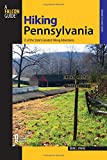 Hiking Pennsylvania, 2nd: 55 of the State s Greatest Hiking Adventures (State Hiking Guides Series)