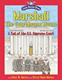 Marshall, the Courthouse Mouse, Peter W. Barnes, 1596987898