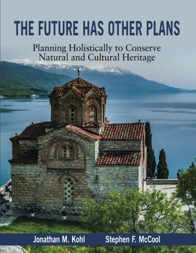 the-future-has-other-plans-planning-holistically-to-conserve-natural-and-cultural-heritage-applied-c