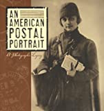 img - for An American Postal Portrait: A Photographic Legacy book / textbook / text book
