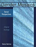 Gender Mosaics - Social Perspectives : Original Readings, , 1891487469