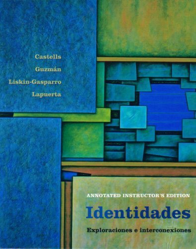 Identidades: Exploraciones e Interconexiones (Annotated Instructor's Edition)