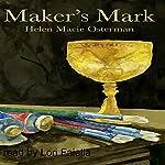 Maker's Mark | Helen Macie Osterman