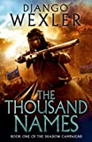 The Thousand Names: The Shadow Campaign (The Shadow Campaigns)