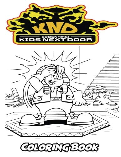 Codename Kids Next Door Coloring Book: Coloring Book for Kids and Adults, Activity Book with Fun, Easy, and Relaxing Coloring Pages (Perfect for Children Ages 3-5, 6-8, 8-12+)