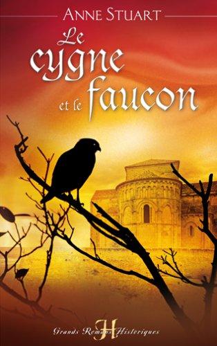 Le cygne et le faucon de Anne Stuart 51D052VSNML