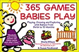 365 Games Babies Play, Sheila Ellison, 1402201087