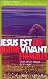 Jésus est vivant, les quatre évangiles par Centre national de pastorale liturgique