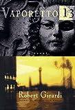 Vaporetto 13, Robert Girardi, 038531938X