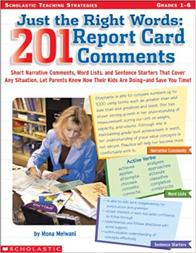 a5964db4db5d58 Just The Right Words  201 Report Card Comments  Mona Melwani   9780439531368  Amazon.com  Books
