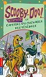 Scooby-Doo détective : Scooby-Doo et l'affaire du chevalier des Ténèbres par Gelsey