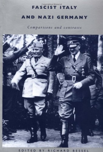 Fascist Italy and Nazi Germany (Fascist Italy And Nazi Germany Comparisons And Contrasts)