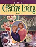Best of Aleene's Creative Living, Leisure Arts Staff, 0848719123