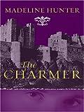 The Charmer, Madeline Hunter, 1597222844