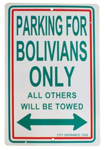 Bolivia Parking Sign - Flagline Bolivia - 12