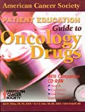 American Cancer Society Patient Education Guides to Oncology Drugs, , 076371173X