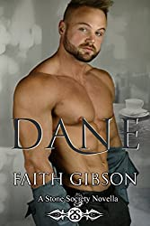 Dane: A Stone Society Novella (The Stone Society)