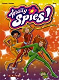 Totally Spies !, Tome 1 (French Edition) by