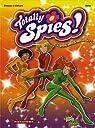 Totally Spies !, tome 1 : Chapeau, mesdemoiselles ! par Grisseaux