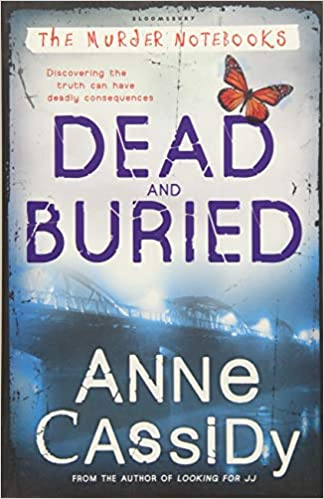 Dead And Buried Anne Cassidy 9781408815533 Amazon Books