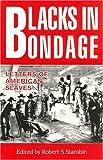Blacks in Bondage, , 0910129878
