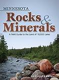 Minnesota Rocks and Minerals, Dan R. Lynch and Bob Lynch, 1591933021