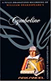 img - for Cymbeline (Arkangel Complete Shakespeare) book / textbook / text book