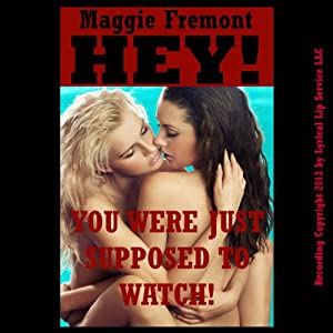 Hey! You Were Just Supposed to Watch! Audiobook