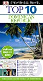 img - for Top 10 Dominican Republic (Eyewitness Top 10 Travel Guides) book / textbook / text book