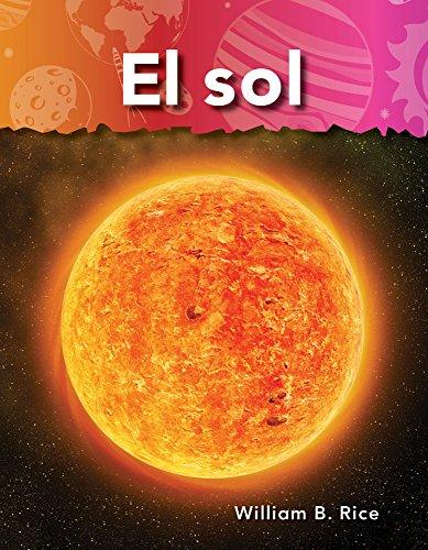 El Sol (Sun) (Spanish Version) (Vecinos En El Espacio (Neighbors in Space)) por William Rice