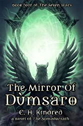 The Mirror of Dùmsaro: A Novel Of The Somadàrsath (The Seven Wars Book 4)