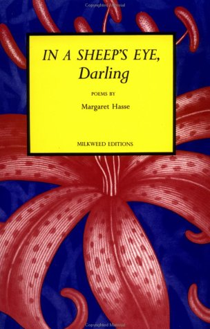 In A Sheep S Eye Darling Poems Margaret Hasse