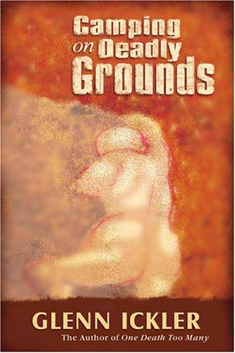 Camping on deadly grounds