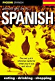 Pigeon Spanish: Almost Get by in...Spanish
