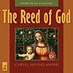 The Reed of God | Caryll Houselander