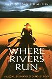 Where Rivers Run, Gary McGuffin and Joanie McGuffin, 1550463144